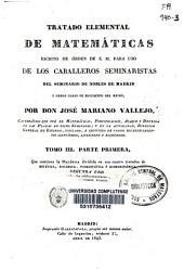 Tratado elemental de matemáticas: escrito de orden de S.M. para uso de los caballeros seminaristas del Real Seminario de nobles de Madrid y demás casas de educación del reino. Mecánica dividida en sus cuatro tratados de Estática, Dinámica, Hidrostática é Hidrodinámica, Volumen 3