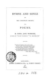 Hymns and Songs for the Christian Church and Poems