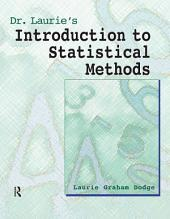 Dr. Laurie's Introduction to Statistical Methods