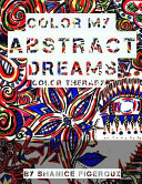 Color My Abstract Dreams