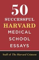 50 Successful Harvard Medical School Essays PDF