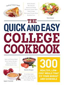 The Quick and Easy College Cookbook Book