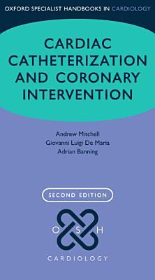 Cardiac Catheterization and Coronary Intervention PDF