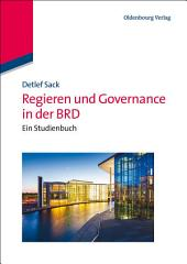 Regieren und Governance in der BRD: Ein Studienbuch