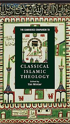 The Cambridge Companion to Classical Islamic Theology PDF