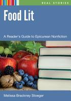 Food Lit  A Reader s Guide to Epicurean Nonfiction PDF