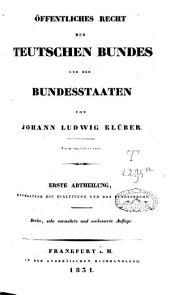 Öffentliches Recht des teutschen Bundes und der Bundesstaaten