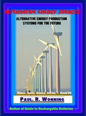 Alternative Energy Sources: Energy Choices for the Future