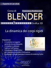 Corso di Blender. Livello 7: La dinamica dei corpi rigidi