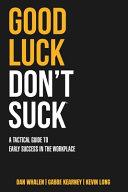 Good Luck Don T Suck
