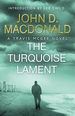 The Turquoise Lament: Introduction by Lee Child