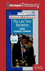 The Last Two Bachelors Book PDF