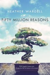 Fifty Million Reasons