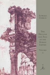 The Decline And Fall Of The Roman Empire Volume Ii Book PDF