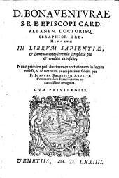 In librum Sapientiae et lamentationes Jeremiae prophetae ... expositio (etc.)