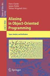 Aliasing in Object-Oriented Programming: Types, Analysis and Verification
