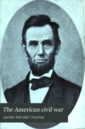 The American Civil War: Volume 1