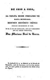 De ¬1830 a ¬1836, ó la España desde Fernando VII hasta Mendizabal: Resúmen histórico crítico publicado recientemente en Paris