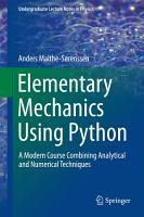 Elementary Mechanics Using Python PDF