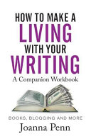 How to Make a Living with Your Writing a Companion Workbook PDF