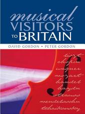 Musical Visitors to Britain