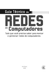 Guia técnico de redes de computadores