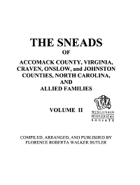 The Sneads of Accomack County  Virginia  Craven Onslow and Johnston Counties  North Carolina and Allied Families