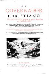 El goveroador christiano, deducido de las vidas de Moysen, y Josue, principes del pueblo de Dios