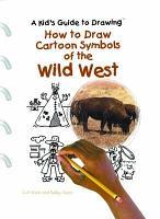 How to Draw Cartoon Symbols of the Wild West PDF