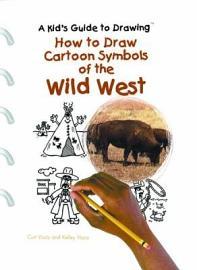 How To Draw Cartoon Symbols Of The Wild West