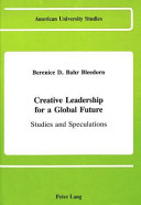 Creative Leadership for a Global Future