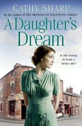 A Daughter S Dream East End Daughters Book 3  Book PDF