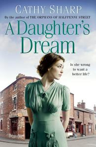 A Daughter   s Dream  East End Daughters  Book 3  Book