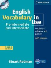 English Vocabulary in Use: Pre-intermediate and Intermediate with Answers and CD-ROM