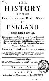 The History of the Rebellion and Civil Wars in England, Begun in the Year 1641: Volume 4