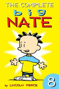 The Complete Big Nate   8 Book