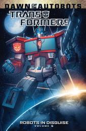 Transformers: Robots In Disguise, Vol. 6