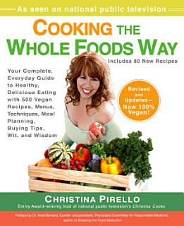 Cooking the Whole Foods Way Book