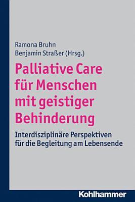 Palliative Care f  r Menschen mit geistiger Behinderung PDF