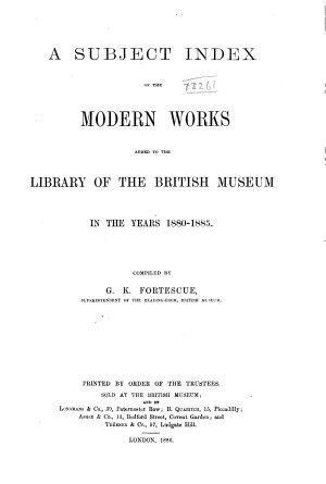 A Subject Index of Modern Works Added to the Library of the British Museum in the Years 1880  95   Works added to the library     1880 1885 PDF