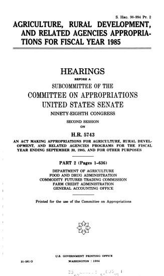 Agriculture  Rural Development  and Related Agencies Appropriations for Fiscal Year 1985 PDF