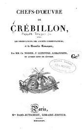 Chefs-d'oeuvre de Crébillon: avec les observations des anciens commentateurs et de nouvelles remarques