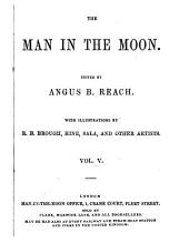 The Man in the moon, ed. by A. Smith and A.B. Reach