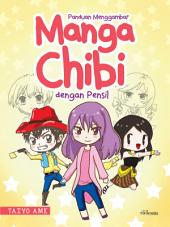 Panduan Menggambar Manga Chibi dengan Pensil