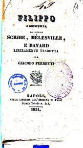 Filippo commedia de' signori Scribe, Melesville e Bayard