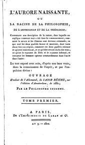 L'aurore naissante ou la racine de la philosophie, de l'astrologie et de la théologie: Volume10