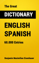 The Great Dictionary English - Spanish