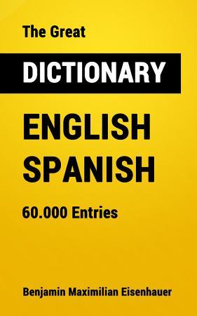The Great Dictionary English   Spanish PDF