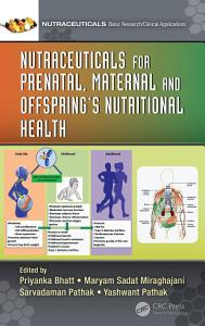 Nutraceuticals for Prenatal  Maternal  and Offspring   s Nutritional Health