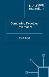 Comparing Devolved Governance